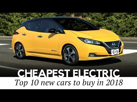 10 Cheapest Electric Cars To Buy In 2018 New And Used Models Compared